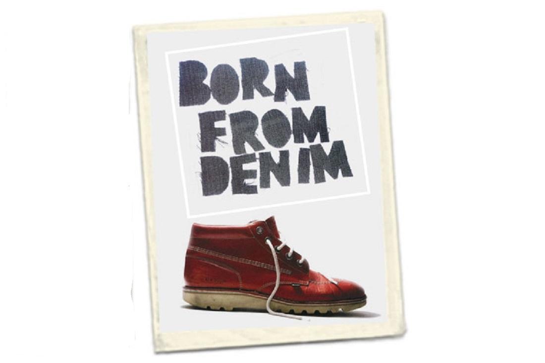 Kickers - Born from Denim