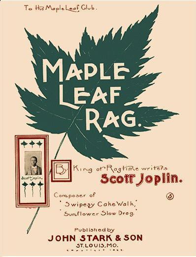 Name:  Maple-Leaf-Rag-by-Scott-Joplin1.jpg Views: 608 Size:  34.7 KB