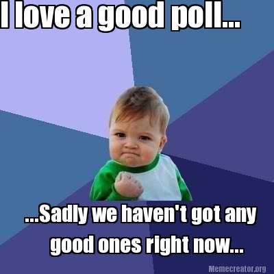 Name:  poll.jpg Views: 219 Size:  20.4 KB