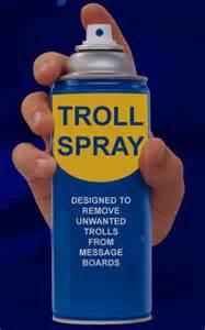 Name:  the troll spray.jpg Views: 426 Size:  8.1 KB