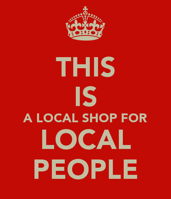 Name:  this-is-a-local-shop-for-local-people.png Views: 908 Size:  32.8 KB