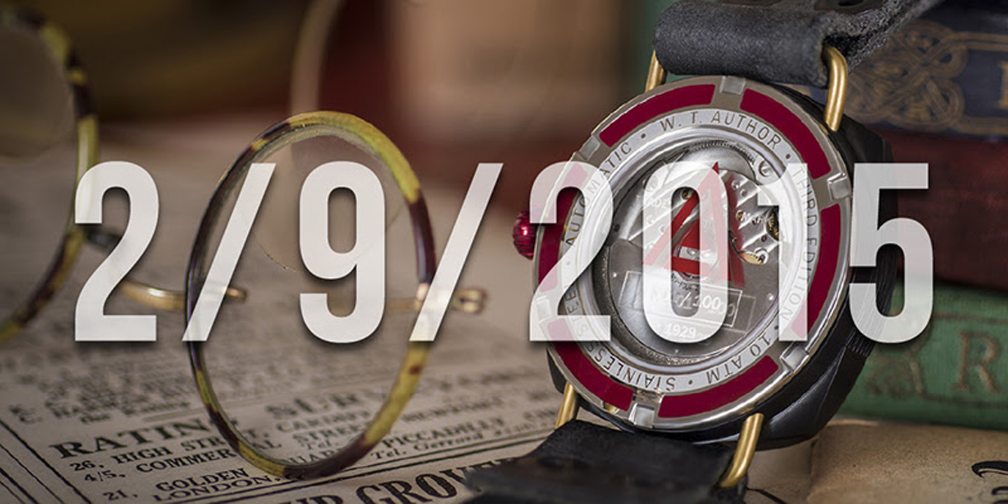 "W. T. Author ""No. 1929"" LE Watch Available September 2, 2015"
