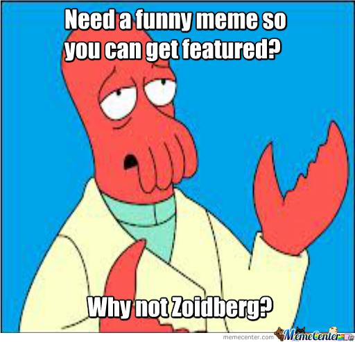 Name:  why-not-zoidberg_o_1735555.jpg Views: 111 Size:  192.2 KB